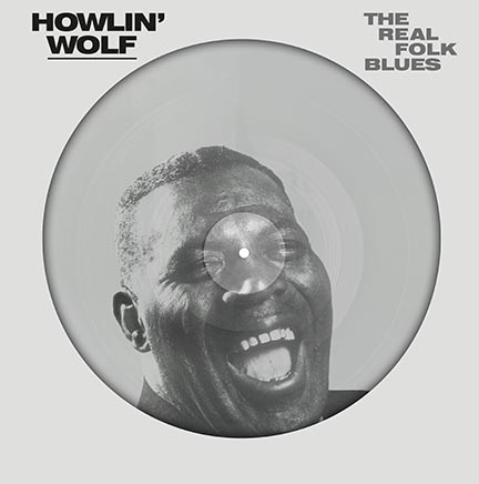 Howlin' Wolf/REAL FOLK BLUES PIC LP