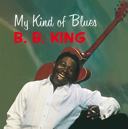 B.B. King/MY KIND OF BLUES (180g) LP