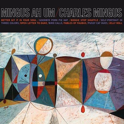 Charles Mingus/MINGUS AH UM (180G) LP