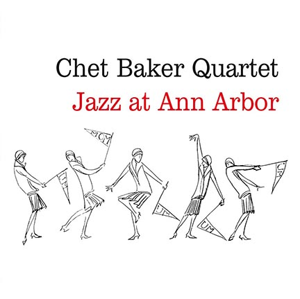 Chet Baker/JAZZ AT ANN ARBOR (180g) LP