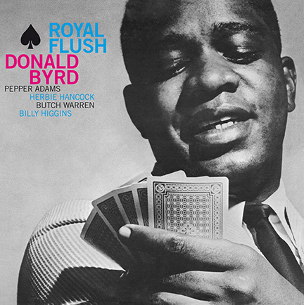 Donald Byrd/ROYAL FLUSH (180g) LP