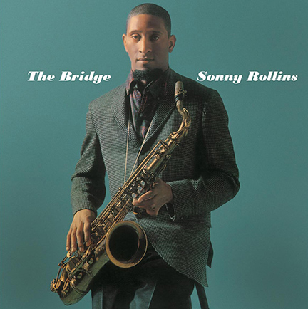 Sonny Rollins/THE BRIDGE (180g) LP
