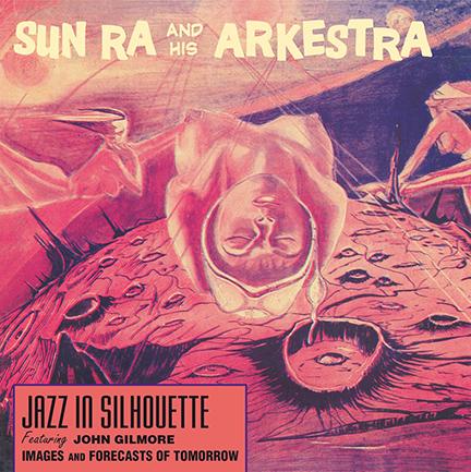 Sun Ra & Arkestra/JAZZ IN SILHOUETTE LP