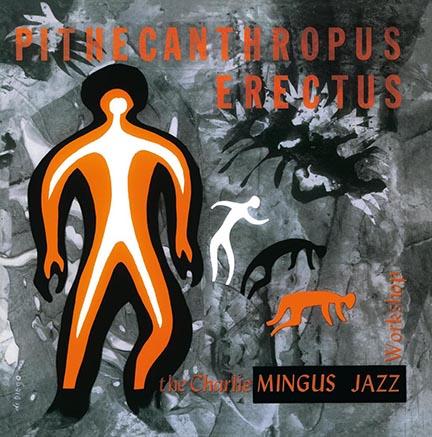 Charles Mingus/PITHECANTHROPUS (180g) LP