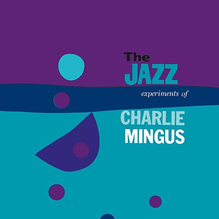 Charles Mingus/JAZZ EXPERIMENT(180g) LP