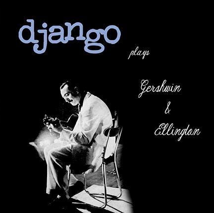Django Reinhardt/PLAYS GERSHWIN(180g) LP