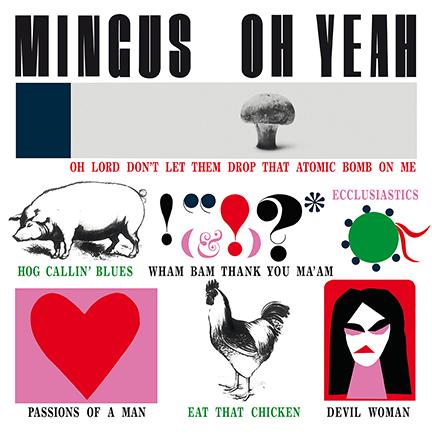 Charles Mingus/OH YEAH! (180g) LP