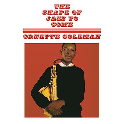 Ornette Coleman/SHAPE OF JAZZ(180g) LP