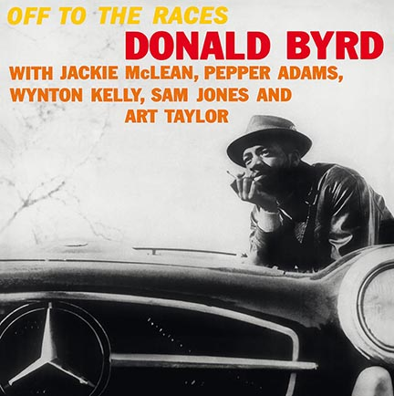 Donald Byrd/OFF TO THE RACES (180g) LP
