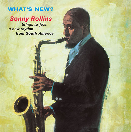Sonny Rollins/WHAT'S NEW? (180g) LP