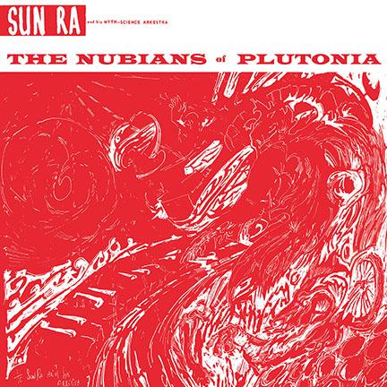Sun Ra & Arkestra/NUBIANS (180g) LP