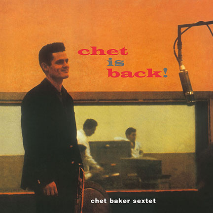 Chet Baker/CHET IS BACK! (180g) LP