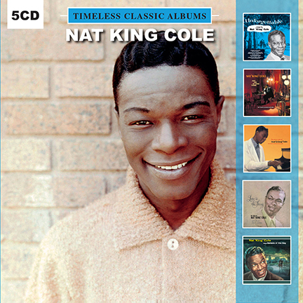 Nat King Cole/TIMELESS CLASSICS 5CD
