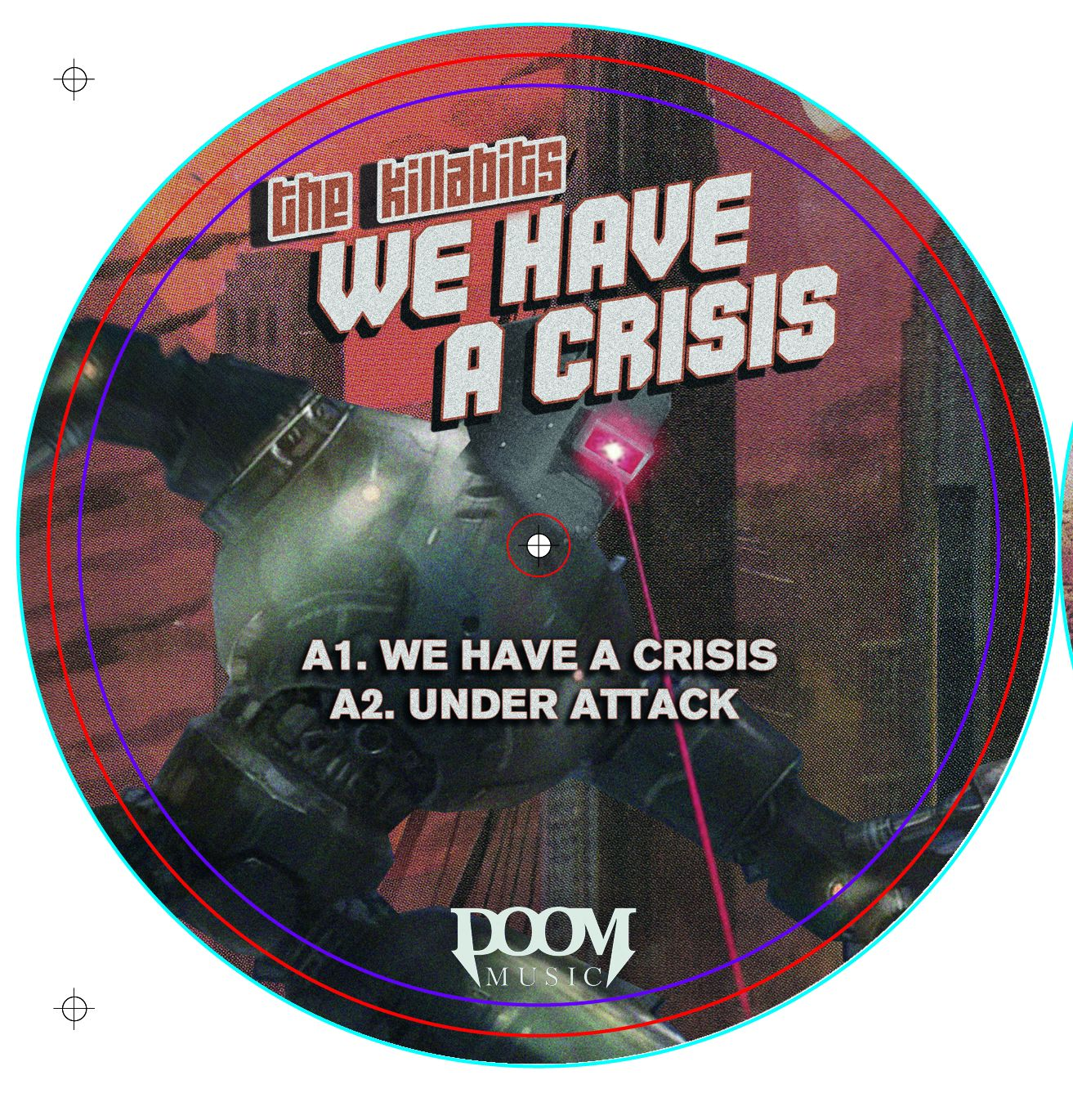 Killabits, The/WE HAVE A CRISIS EP 12""
