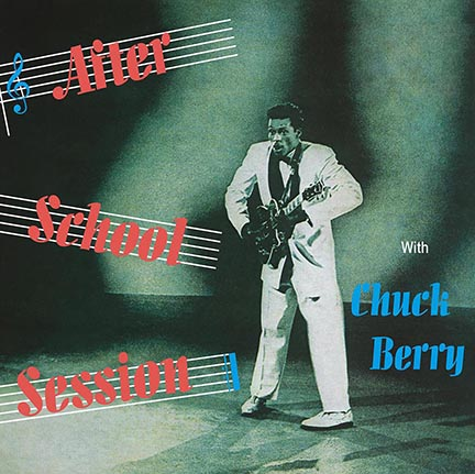 Chuck Berry/AFTER SCHOOL SESSIO(180g) LP