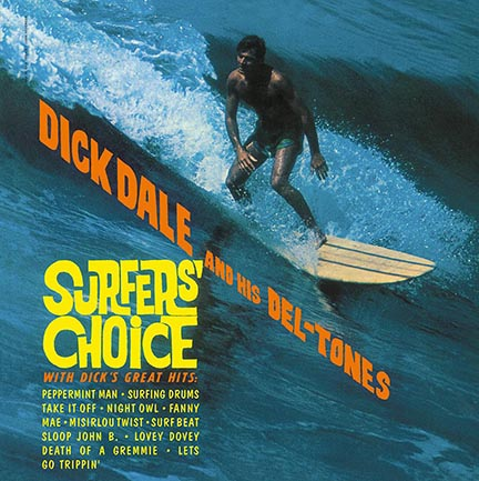 Dick Dale/SURFER'S CHOICE (180g) LP