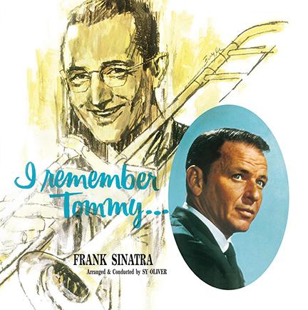 Frank Sinatra/I REMEMBER TOMMY (180g) LP