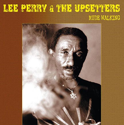 Lee Perry & Upsetters/RUDE WALKING LP