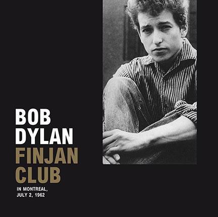 Bob Dylan/FINJAN CLUB MONTREAL 1962 LP
