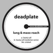 Lung & Maxx Roach/BOOTY CALL 12""