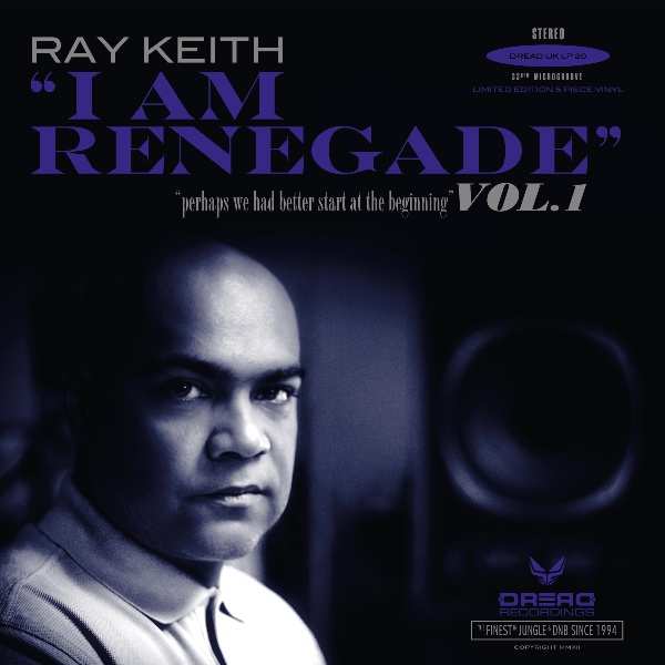 Ray Keith/I AM RENEGADE 5LP