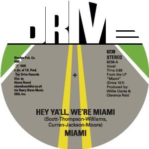 """Miami/HEY YA'LL, WE'RE MIAMI 7"""""""