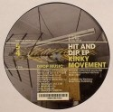 Kinky Movement/HIT & DIP EP 12""