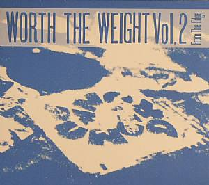 Various/WORTH THE WEIGHT VOL. 2 CD