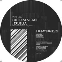 Mr. Foul/DEEPEST SECRET 12""