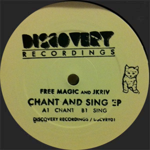 Free Magic & Jkriv/CHANT AND SING EP 12""