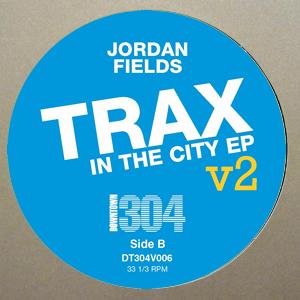 "Jordan Fields/TRAX IN THE CITY VOL 2 12"""