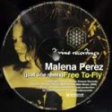 Malena Perez/FREE TO FLY REMIX 12""