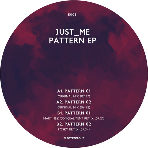 "Just_Me/PATTERN (MARTINEZ REMIX) 12"""