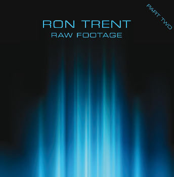 Ron Trent/RAW FOOTAGE PT. 2 D12""