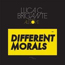 """Luca C & Brigante/DIFFERENT MORALS 12"""""""