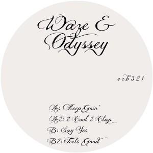 """Waze & Odyssey/2 COOL 2 CLAP 12"""""""