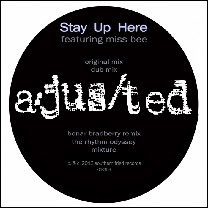 A-Jus-Ted/STAY UP HERE 12""