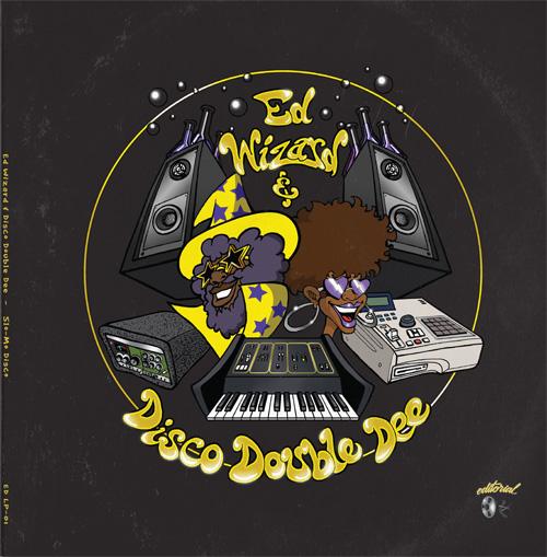 Ed Wizard & Disco Double Dee/SLO-MO DLP