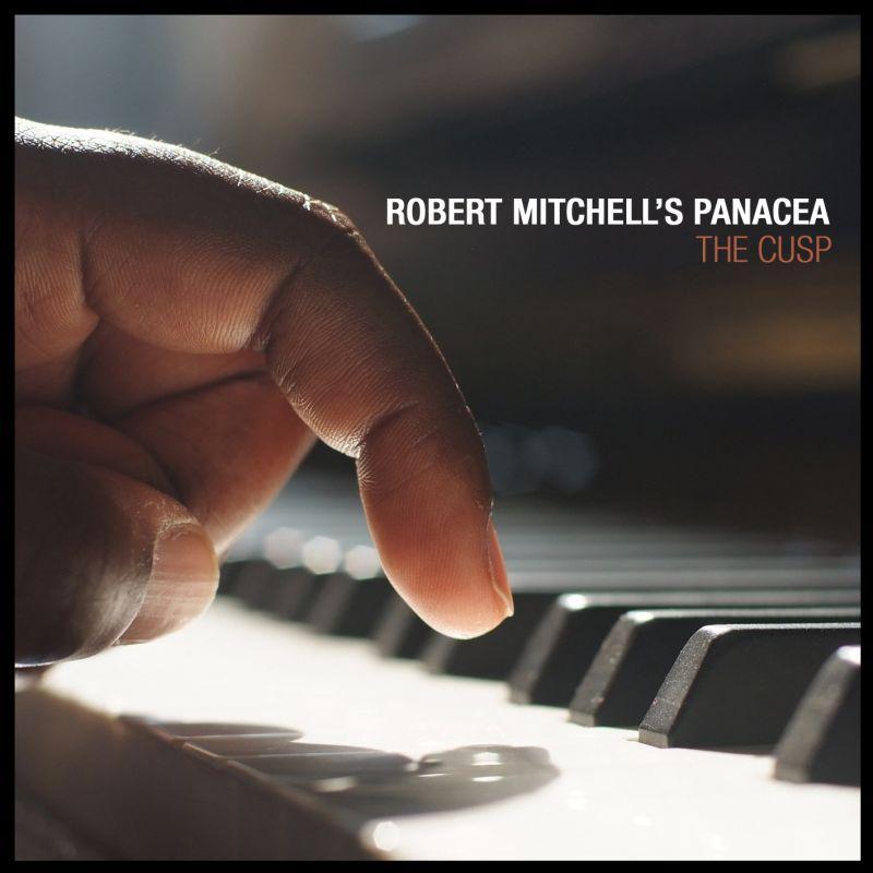 Robert Mitchell's Panacea/THE CUSP LP