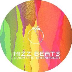 "Mizz Beats/SCIENTIFIC BRAINPRIEST 10"""