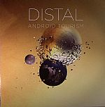 Distal/ANDROID TOURISM EP 12""