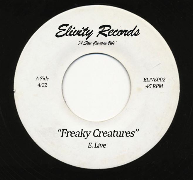 E. Live/FREAKY CREATURES 7""