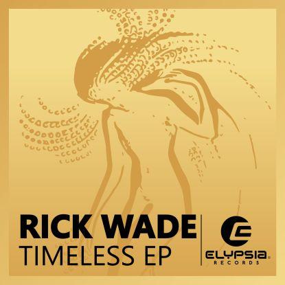 "Rick Wade/TIMELESS EP 12"""