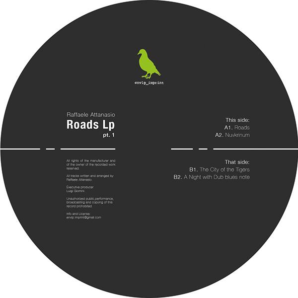"""Raffaele Attanasio/ROADS LP PT. 1 12"""""""