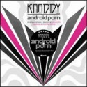 Kraddy/ANDROID PORN REMIXES 12""