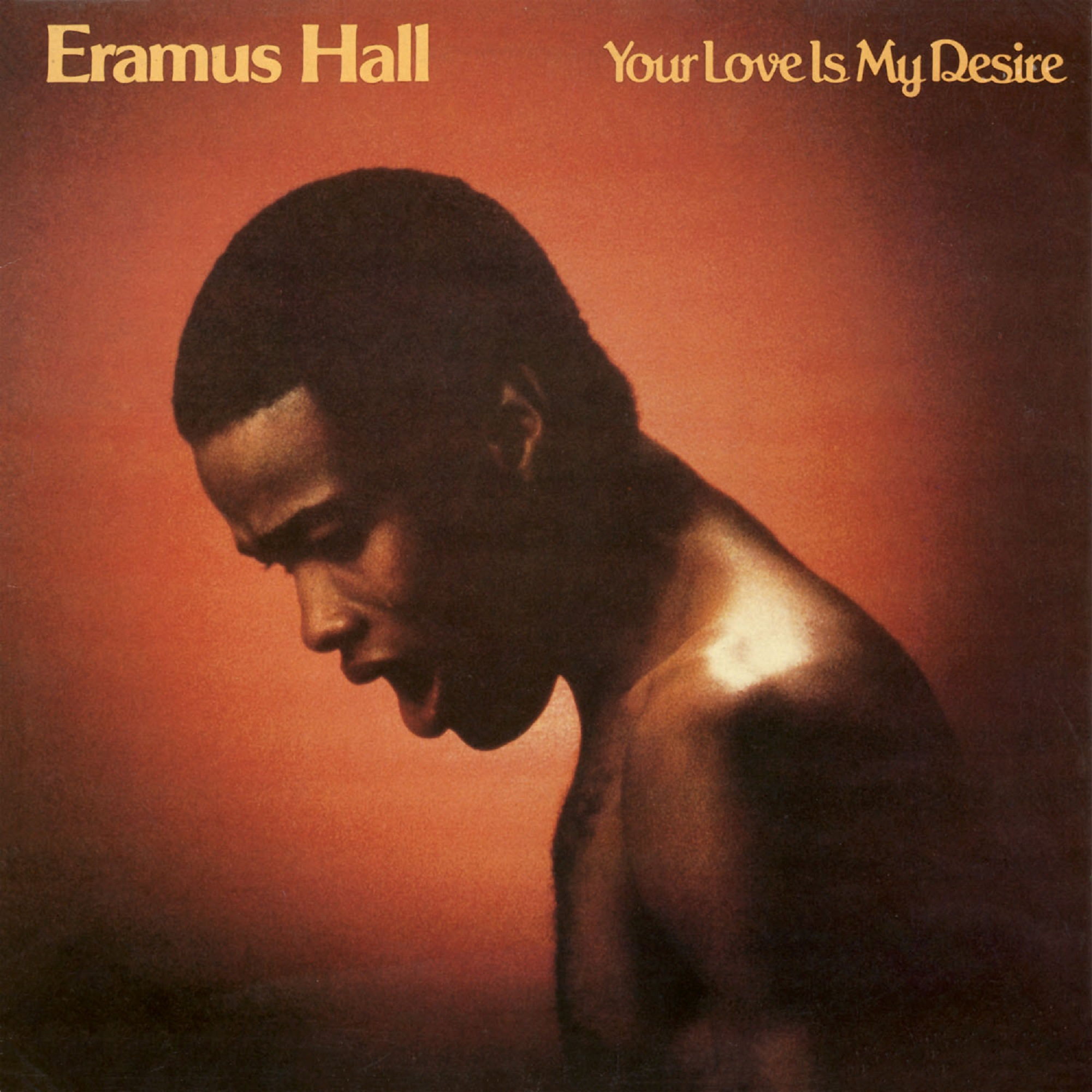 Eramus Hall/YOUR LOVE LP