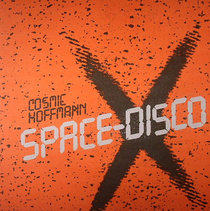 Cosmic Hoffmann/SPACE DISCO 10""