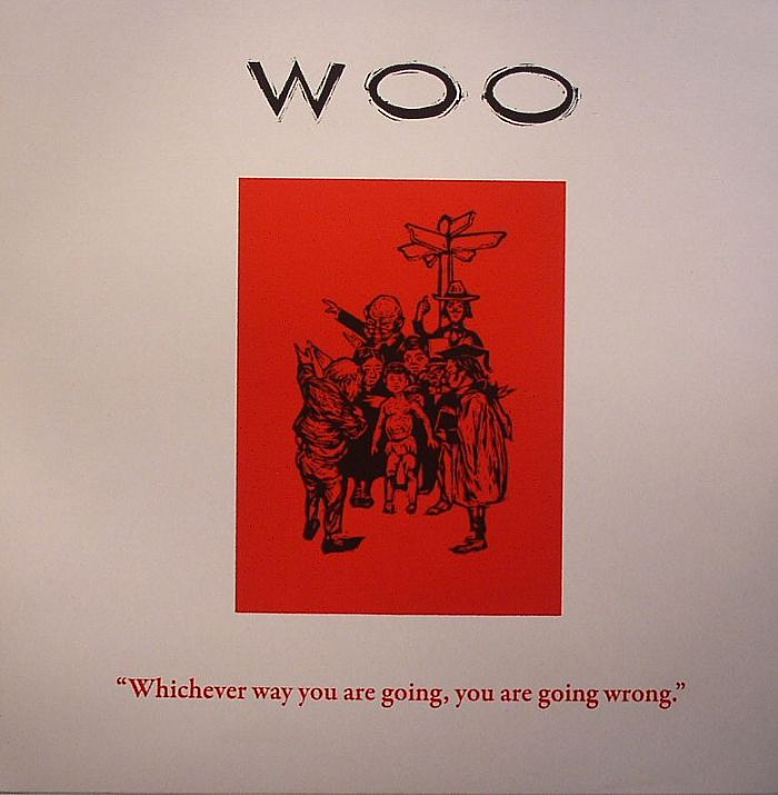 Woo/WHICHEVER WAY YOU ARE GOING... LP