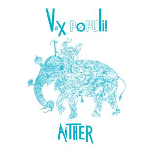 Vox Populi!/AITHER LP