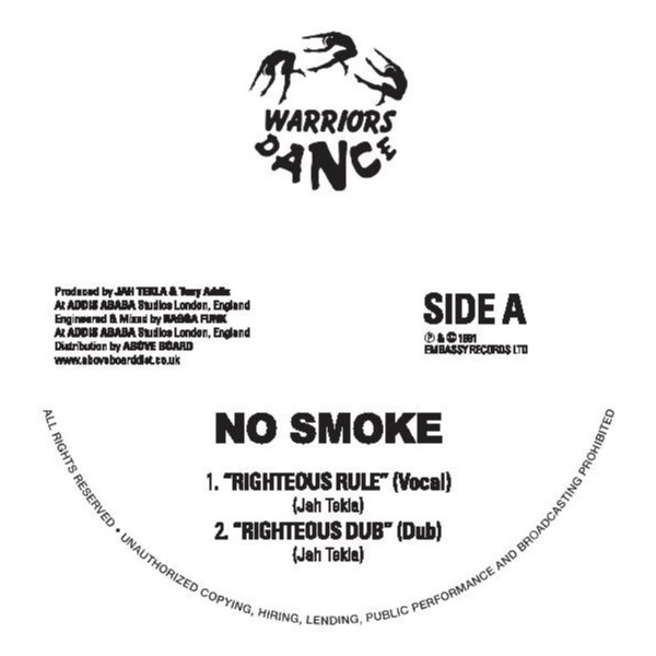 No Smoke/RIGHTEOUS RULE 12""